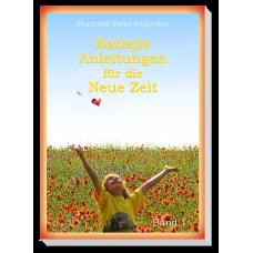 Babajis Anleitungen für die Neue Zeit · Bd. 1