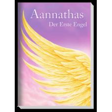 Aannathas: Aannathas - Der Erste Engel