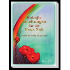 Babajis Anleitungen für die Neue Zeit · Bd. 2