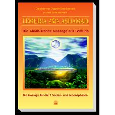Lemuria-Ashamah - Die Aluah-Trance Massage aus Lemuria