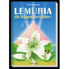 St. Germain: Lemuria die Tränen der Götter