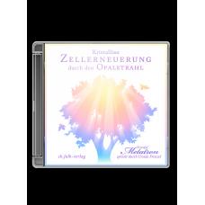 Metatron: Kristalline Zellerneuerung durch den Opalstrahl · CD