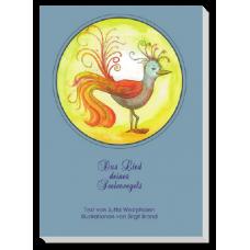 Seelenvogel: Das Lied deines Seelenvogels