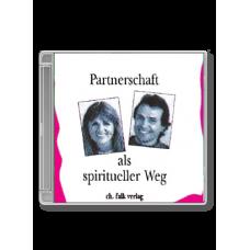 Durch's Feuer - Partnerschaft als spiritueller Weg · CD