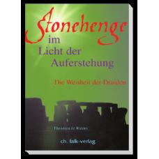 Stonehenge - im Lichte der Auferstehung