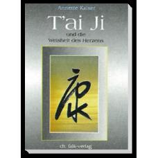 T'ai Ji und die Weisheit des Herzens