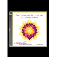 Aannathas: Eröffnung und Aktivierung  der 13. DNS-Spirale · CD