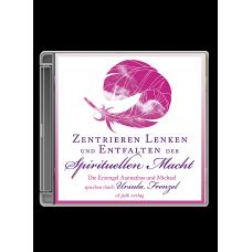Aannathas: Zentrieren, Lenken und Entfalten der Spirit. Macht ·CD