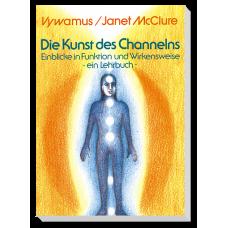 Die Kunst des Channelns · Teil 1