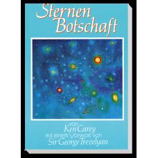 Ken Carey: Sternenbotschaft · Bd. 1