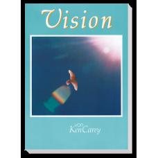 Ken Carey: Vision