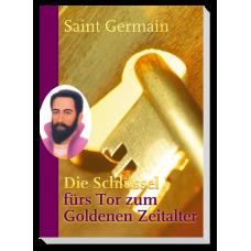 St. Germain: Die Schlüssel fürs Tor zum Goldenen Zeitalter