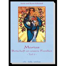 Marias Botschaft an unsere Familien · Bd. 2