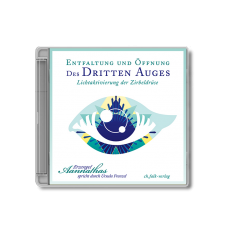 Aannathas: Entfaltung und Öffnung des 3. Auges · CD