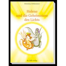 Helene und die Geheimnisse des Lichts