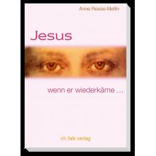 Jesus - wenn er wiederkäme...