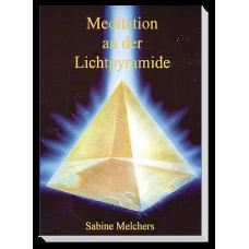 Meditation an der Lichtpyramide · Teil 1