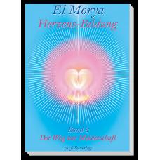 El Morya: Herzens-Bildung · Bd. 2
