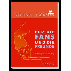 Für die Fans und die Freunde
