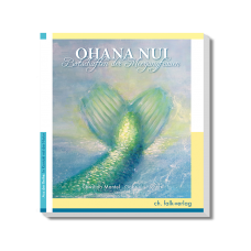 OHANA NUI -  Botschaften der Meerjungfrauen