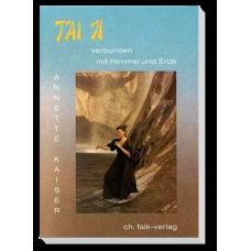 Tai Ji – verbunden mit Himmel und Erde