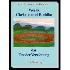 Wesak - Christus und Buddha - Das Fest der Versöhnung