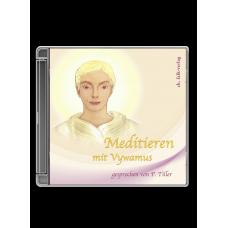 Vywamus: Meditieren mit Vywamus · CD