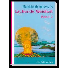 Bartholomew's Lachende Weisheit · Bd. 2