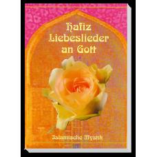 Hafiz - Liebeslieder an Gott